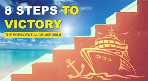 8 Steps to Victory — the Presidential Cruise 999,9