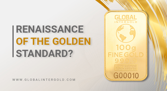 Will the gold standard return?