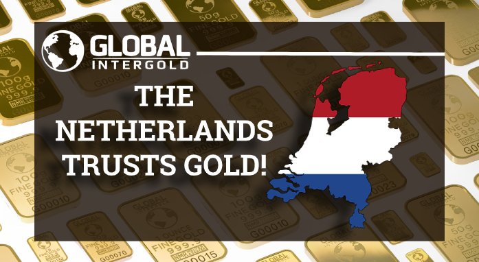 Why do the Netherlands have confidence in gold?