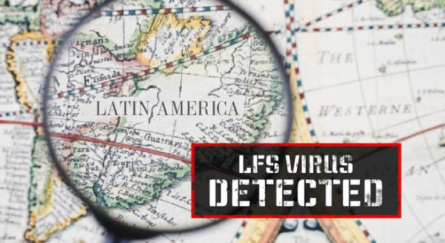 "Argentina, Brazil, Chile and Mexico ""caught"" the LFS virus"