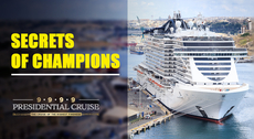 Secrets of Champions | The Presidential Cruise 999,9
