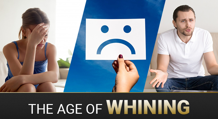 The Age of the Great Whining