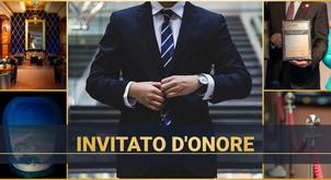 Essere un'Invitato d'Onore - un obiettivo che merita uno sforzo, un risultato degno di rispetto!