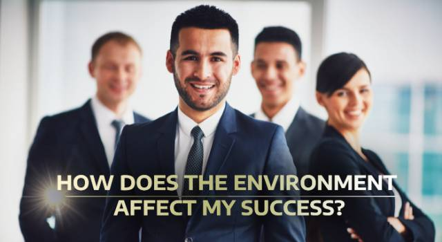 How does the environment affect my success?