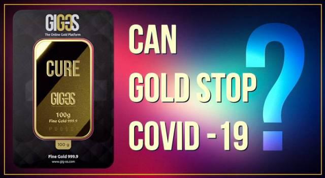 Will gold help stop coronavirus?