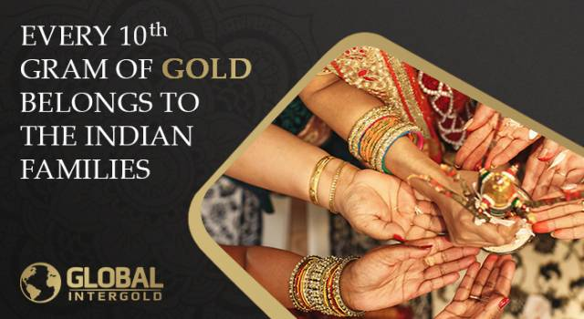 Every tenth gram of gold belongs to the Indian families.