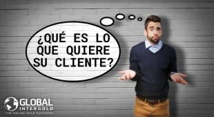 ¿Qué es lo que quiere su cliente?