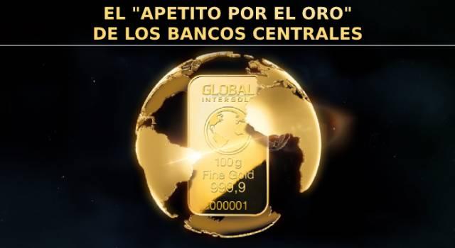 ¡Más oro para los bancos centrales!
