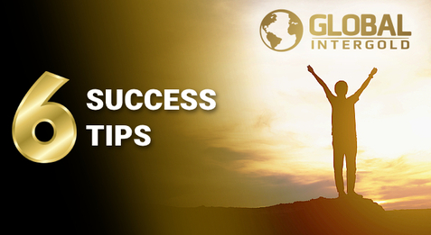 Global InterGold clients: 6 success tips.