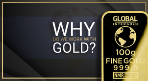 Global InterGold: Why do we work with gold?
