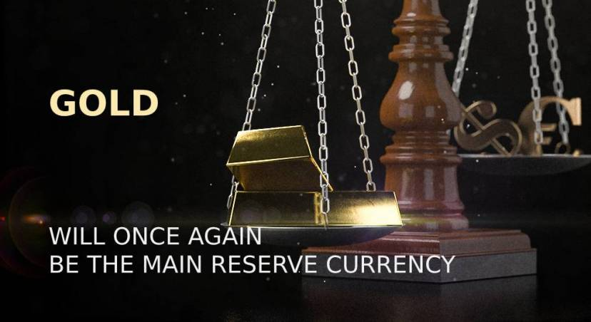 Expert: gold will once again be the main reserve currency
